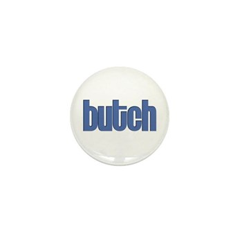 Butch Mini Button (10 pack)