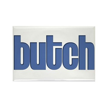 Butch Rectangle Magnet (10 pack)