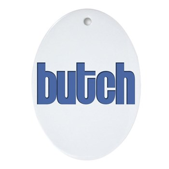 Butch Oval Ornament