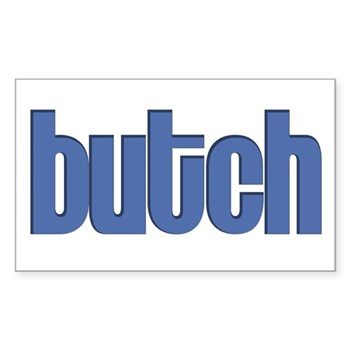 Butch Rectangle Sticker