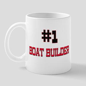 Number 1 BOAT BUILDER Mug