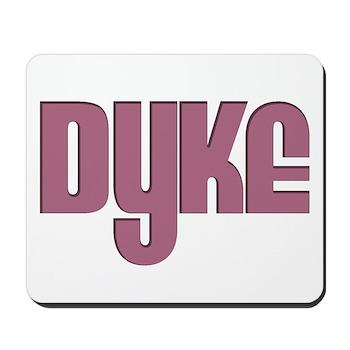 Pink Dyke Mousepad