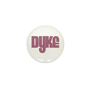 Pink Dyke Mini Button