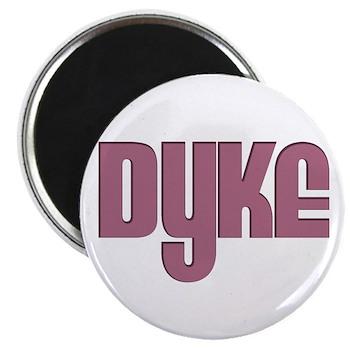 Pink Dyke Magnet