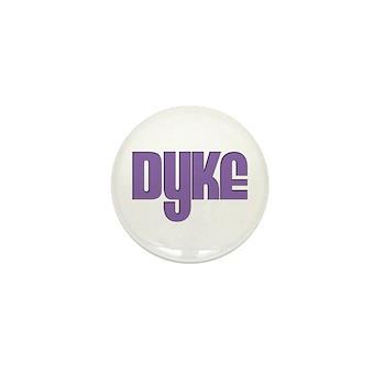 Purple Dyke Mini Button