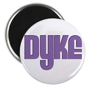 Purple Dyke Magnet