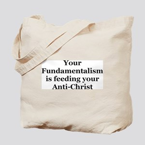 Fundamentalism & Anti-Christ Tote Bag