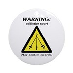 Warning: Addictive Sport Ornament (Round)