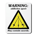Warning: Addictive Sport Mousepad