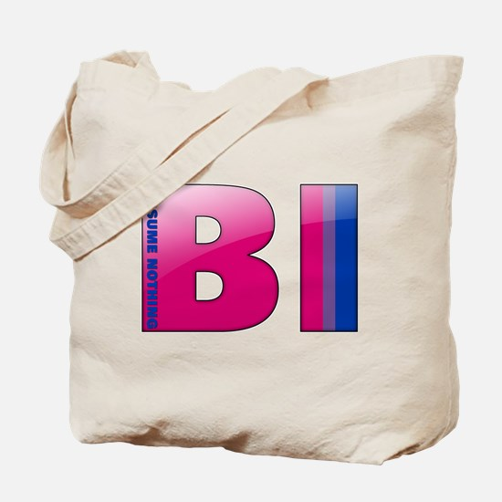 BI - Assume Nothing Tote Bag