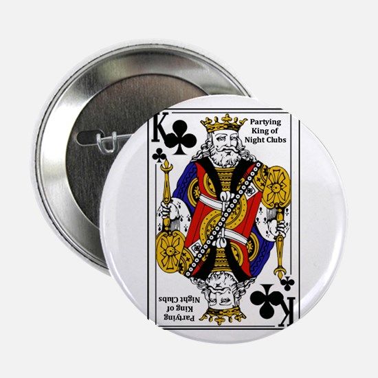 """King of NIght Clubs 2.25"""" Button"""