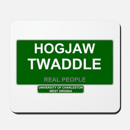 REAL PEOPLE - HOGJAW TWADDLE Mousepad