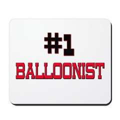 Number 1 BALLOONIST Mousepad