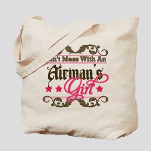 Don't Mess with an Airman's G Tote Bag