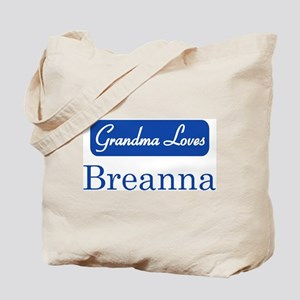 Grandma Loves Breanna Tote Bag