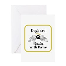 Dogs are Miracles with Paws Greeting Cards