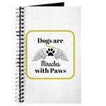 Dogs are Miracles with Paws Journal