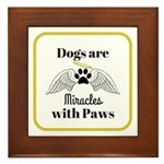 Dogs are Miracles with Paws Framed Tile