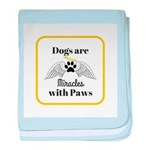 Dogs are Miracles with Paws baby blanket
