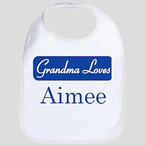 Grandma Loves Aimee Bib