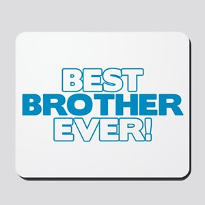 Best Brother Ever Mousepad