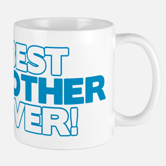 Best Brother Ever Mug
