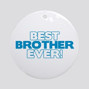 Best Brother Ever Ornament (Round)