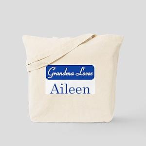 Grandma Loves Aileen Tote Bag
