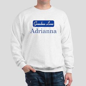 Grandma Loves Adrianna Sweatshirt