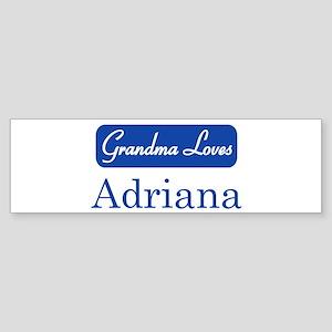 Grandma Loves Adriana Bumper Sticker