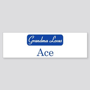 Grandma Loves Ace Bumper Sticker