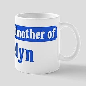 Grandmother of Roselyn Mug