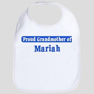 Grandmother of Mariah Bib