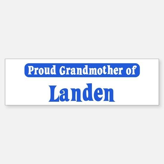 Grandmother of Landen Bumper Bumper Bumper Sticker