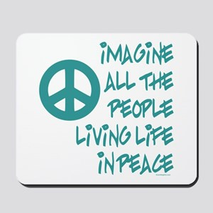 Imagine Peace Mousepad