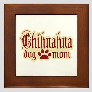 Chihuahua Mom Framed Tile
