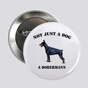 "Not Just a Dog 2.25"" Button"