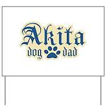 Akita Dad Yard Sign
