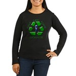 Donate Women's Long Sleeve Dark T-Shirt