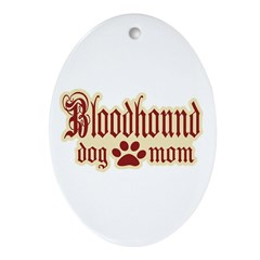 Bloodhound Mom Ornament (Oval)