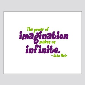 The Power of Imagination Small Poster