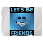 FRIENDS Pillow Sham