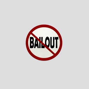 NO BAILOUT Mini Button