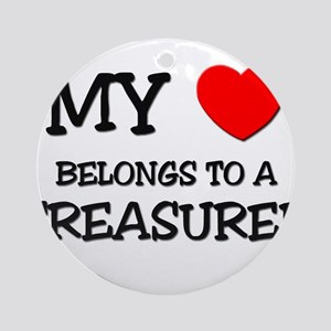 My Heart Belongs To A TREASURER Ornament (Round)