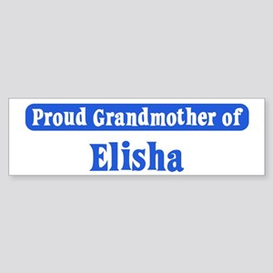 Grandmother of Elisha Bumper Sticker