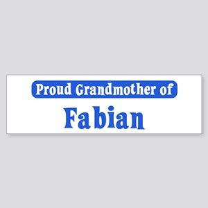 Grandmother of Fabian Bumper Sticker