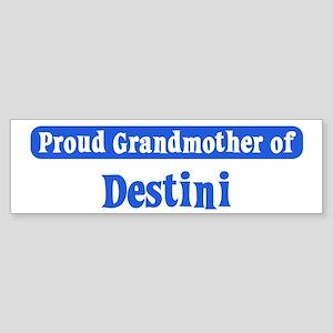 Grandmother of Destini Bumper Sticker