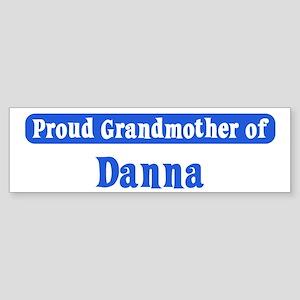Grandmother of Danna Bumper Sticker