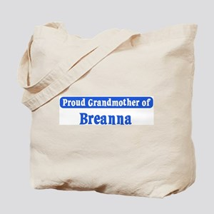 Grandmother of Breanna Tote Bag