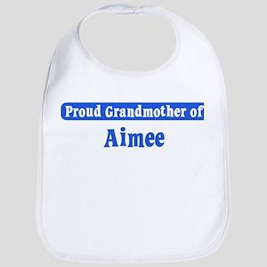 Grandmother of Aimee Bib